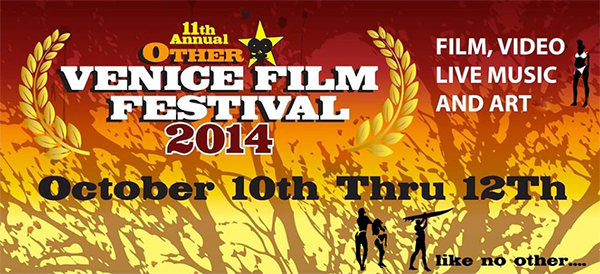Join us at the Other Venice Film Festival - October 2014