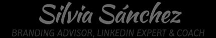 Silvia Sanchez | Branding Advisor, LinkedIn Expert & Coach