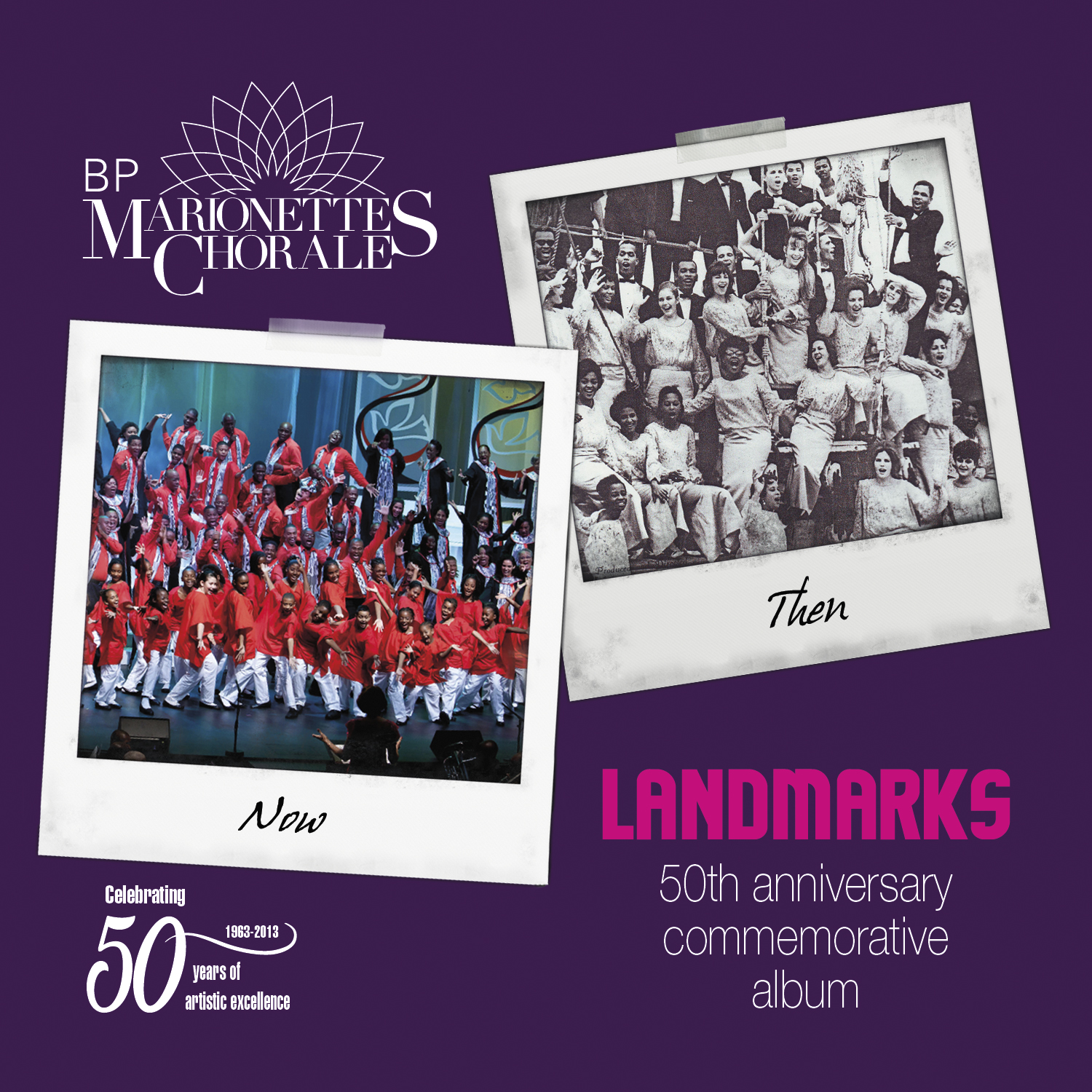 The Marionettes Chorale - Landmarks: 50th Anniversary Commemorative Album