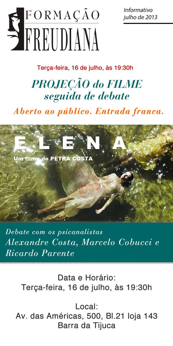 Projeção do filme Elena seguida de debate - Informativo Formação Freudiana - Habilite as imagens para ver ou clique aqui