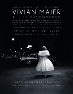 Exhibition: Vivian Maier A Life Discovered hosted by Tim Roth