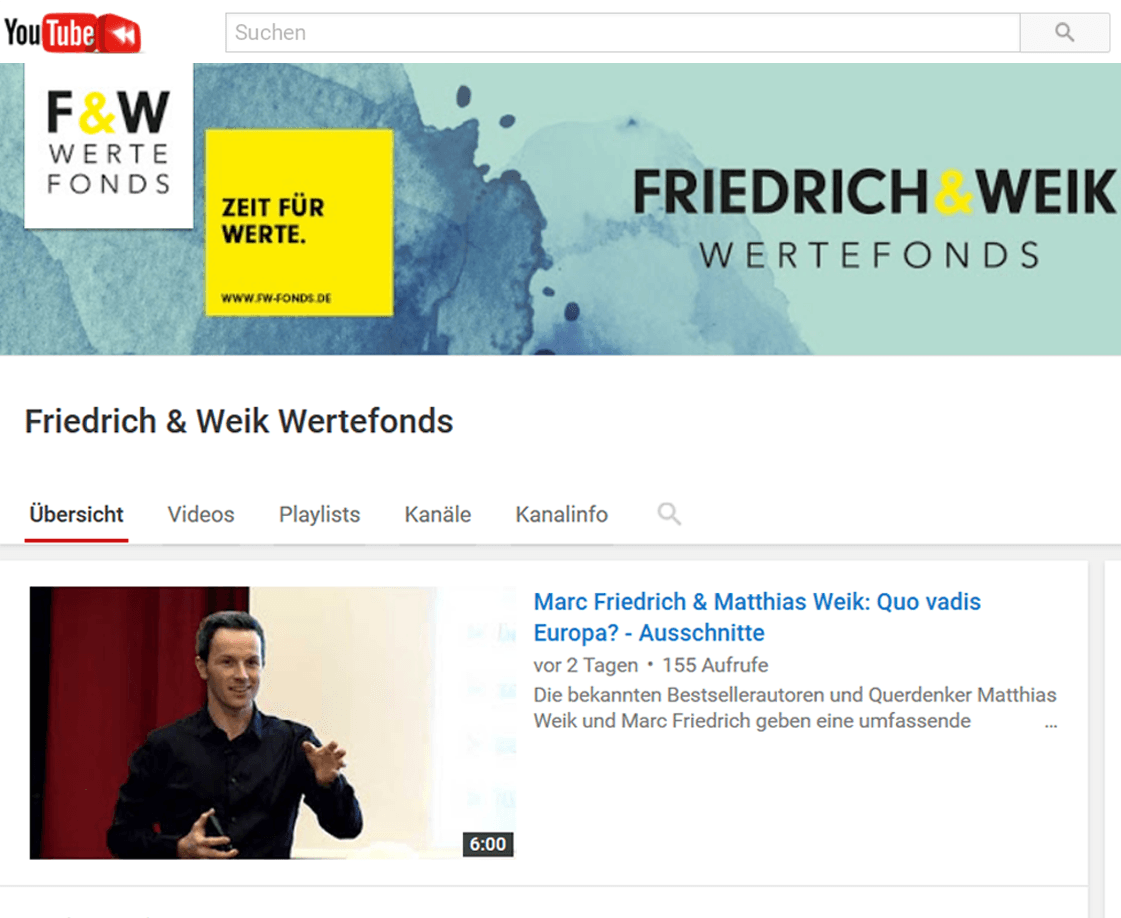 YouTube-Kanal Friedrich & Weik Wertefonds