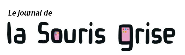 Le Journal de La Souris Grise