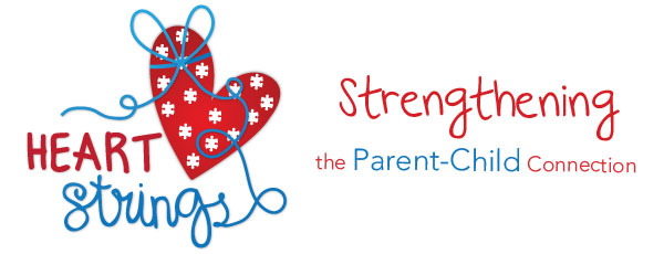 Heart Strings : Strengthening the Parent-Child Connection