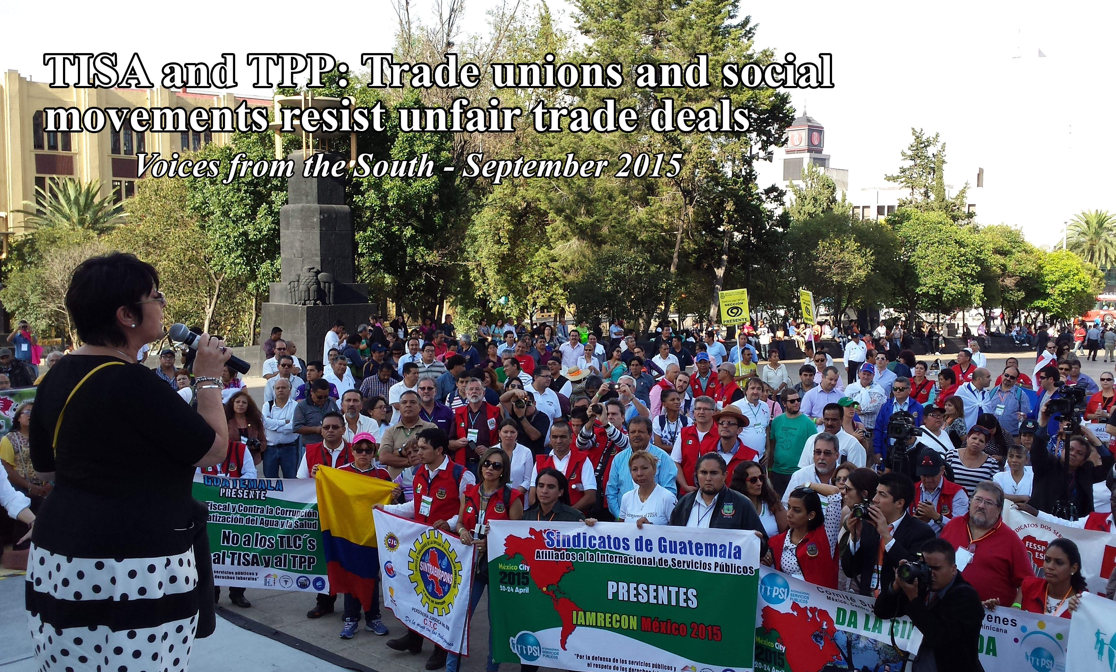 TISA and TPP: Trade Unions and social movements resist unfair trade deals