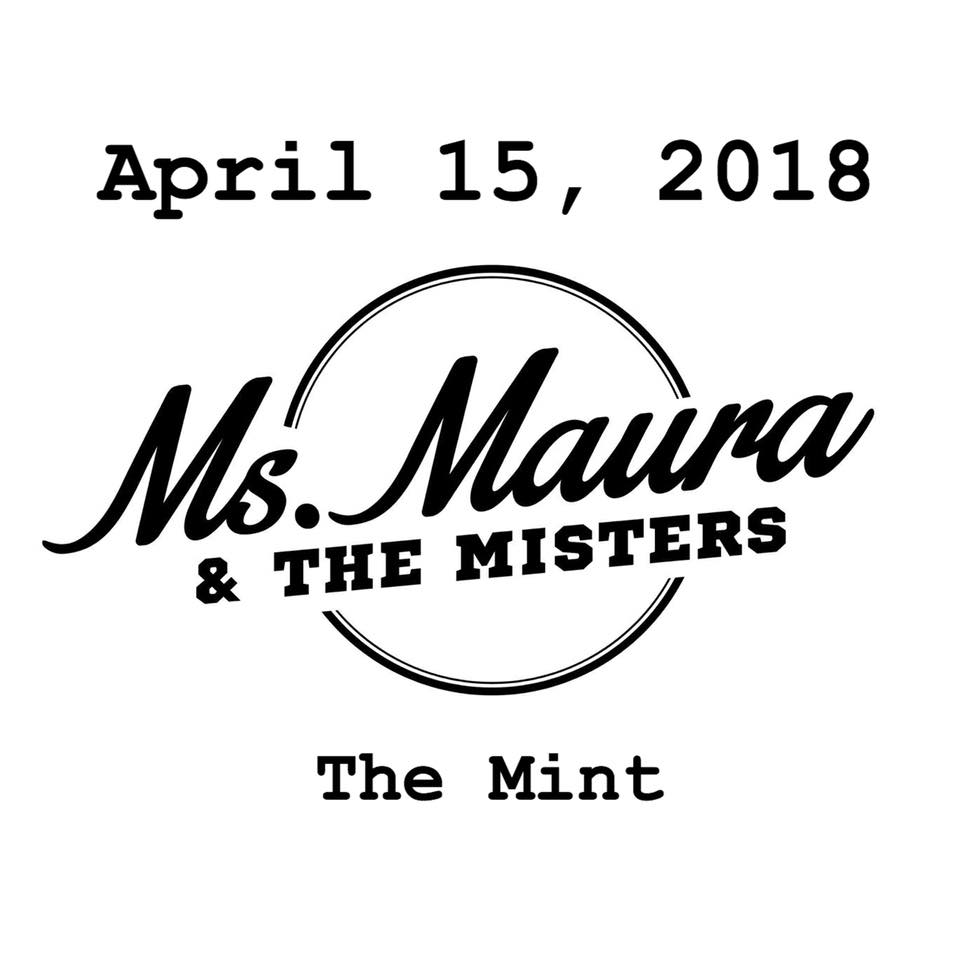 Ms. Maura & The Misters, Ms. Maura, The Mint, Los Angeles, Indie Rock, Maura Murphy-Barrosse