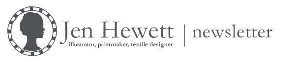 Newsletter from Jen Hewett