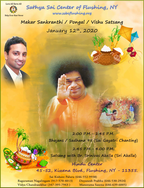 Sankranthi/Pongal Satsang Guest Speaker Br. Sri Akella / 95 Sadhana Sai Gayatri Chanting on Sunday January 12th Center Program and Saturday January 11