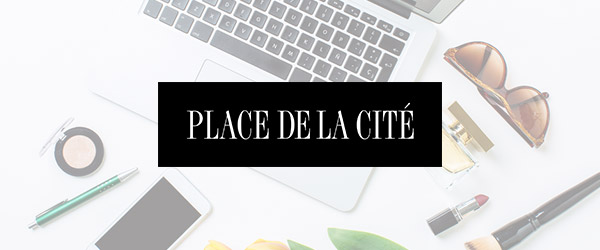 Abonnez-vous à l'infolettre de Place de la Cité