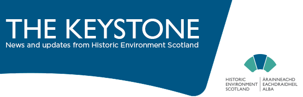 """A graphic with the words """"The Keystone. News and updates from Historic Environment Scotland"""""""