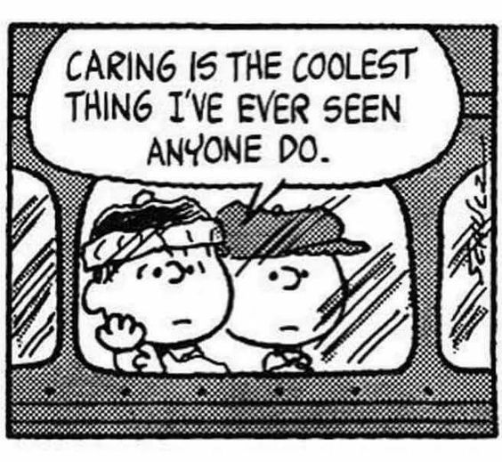 Caring is the coolest thing...