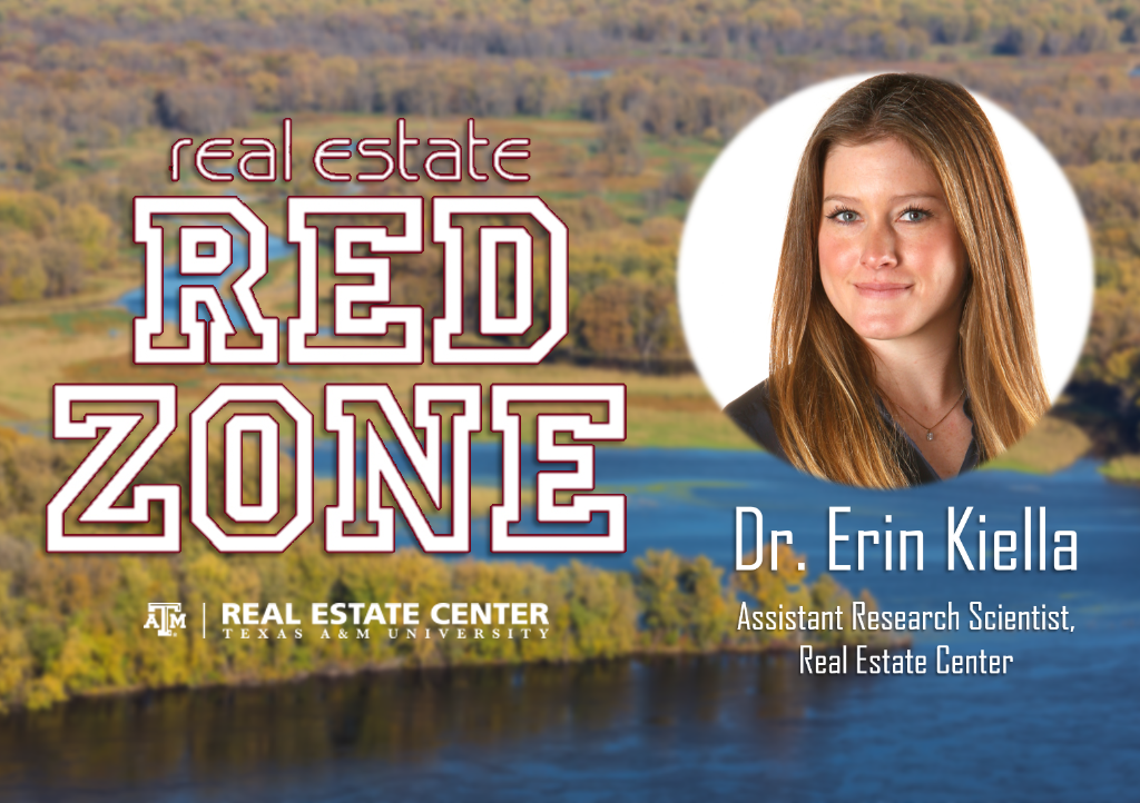Dr. Erin Kiella, Assistant research scientist, Real Estate Center