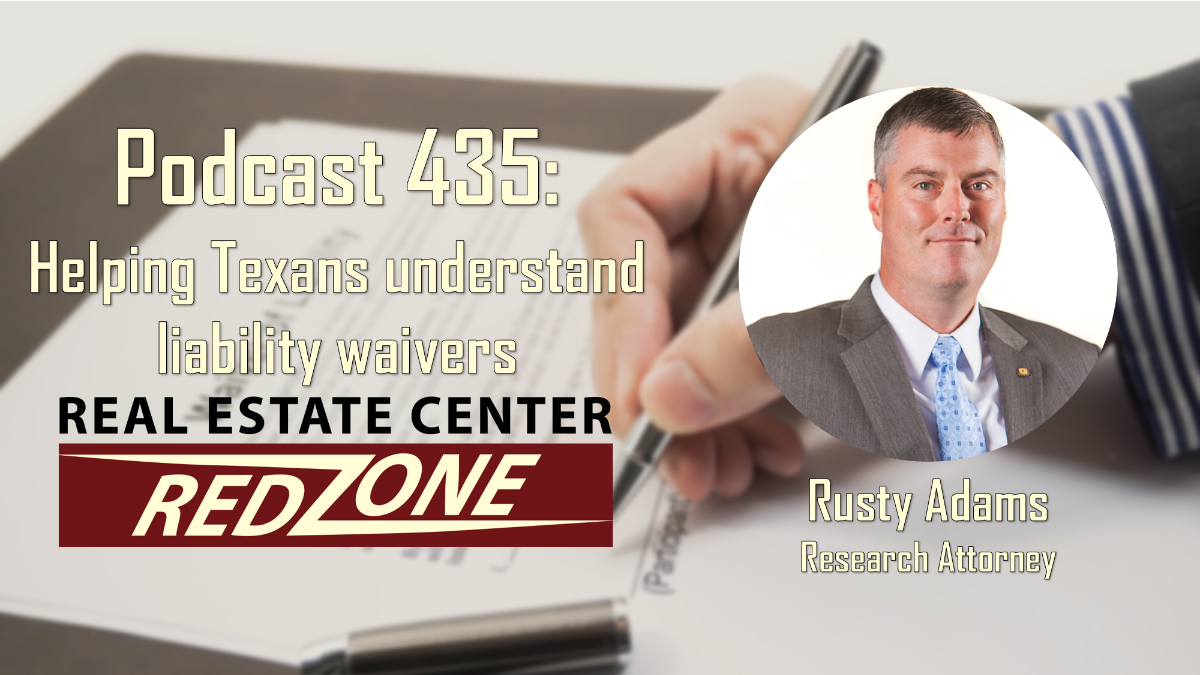Podcast 435: Helping Texans understand liability waivers