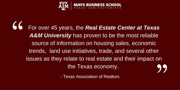 Texas Association of Realtors quote about Real Estate Center