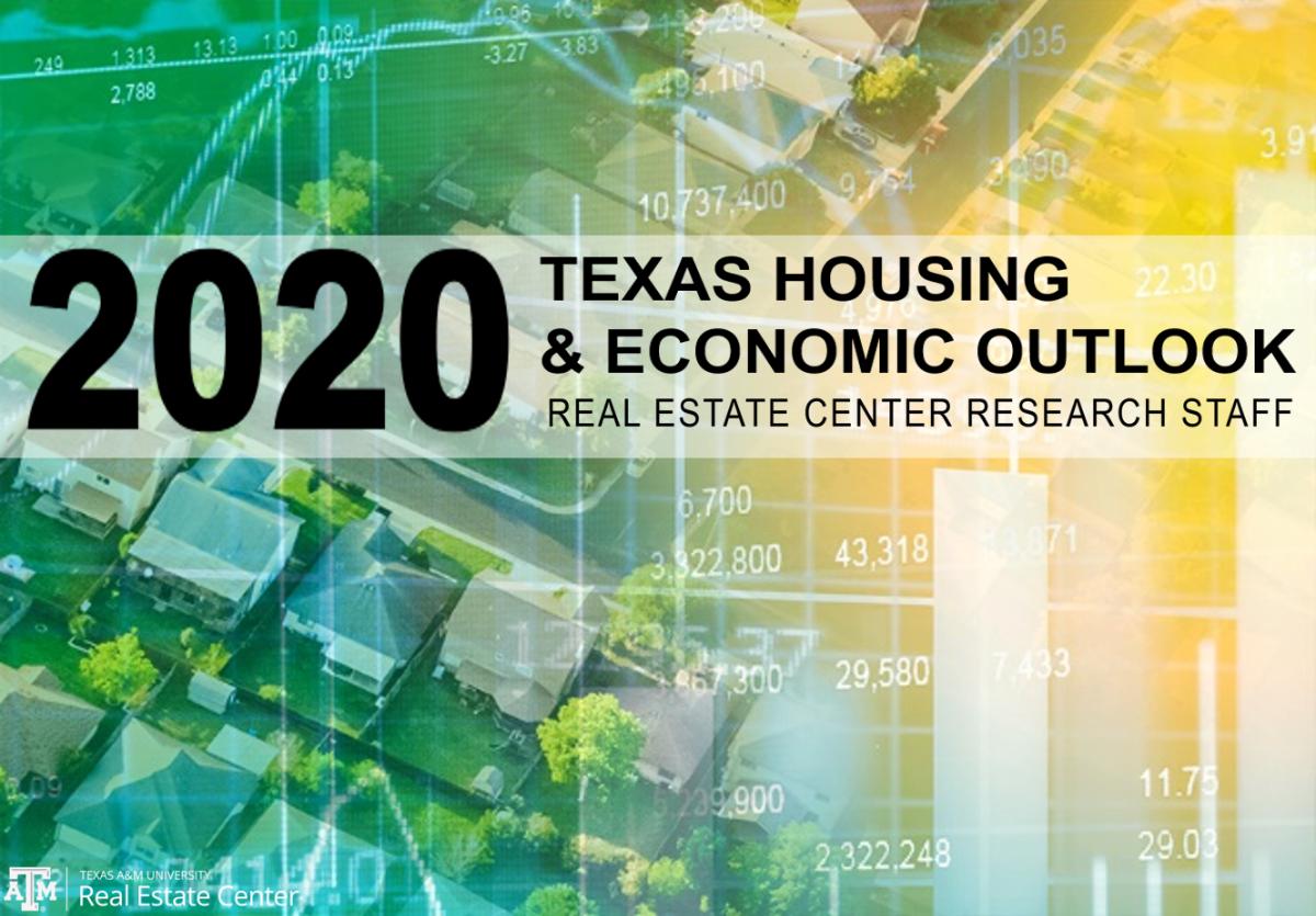 2020 Texas Housing & Economic Outlook