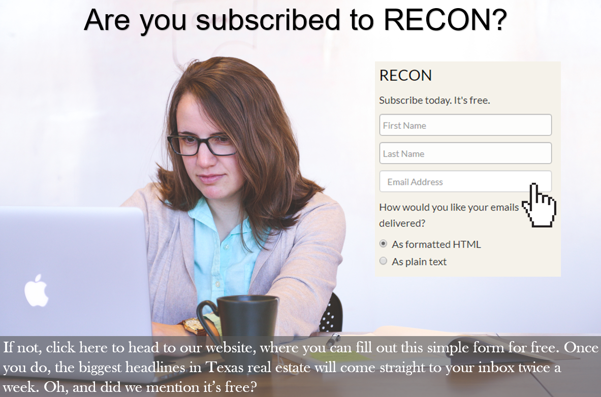 Subscribe to RECON if you haven't already. Click here to go to our website.