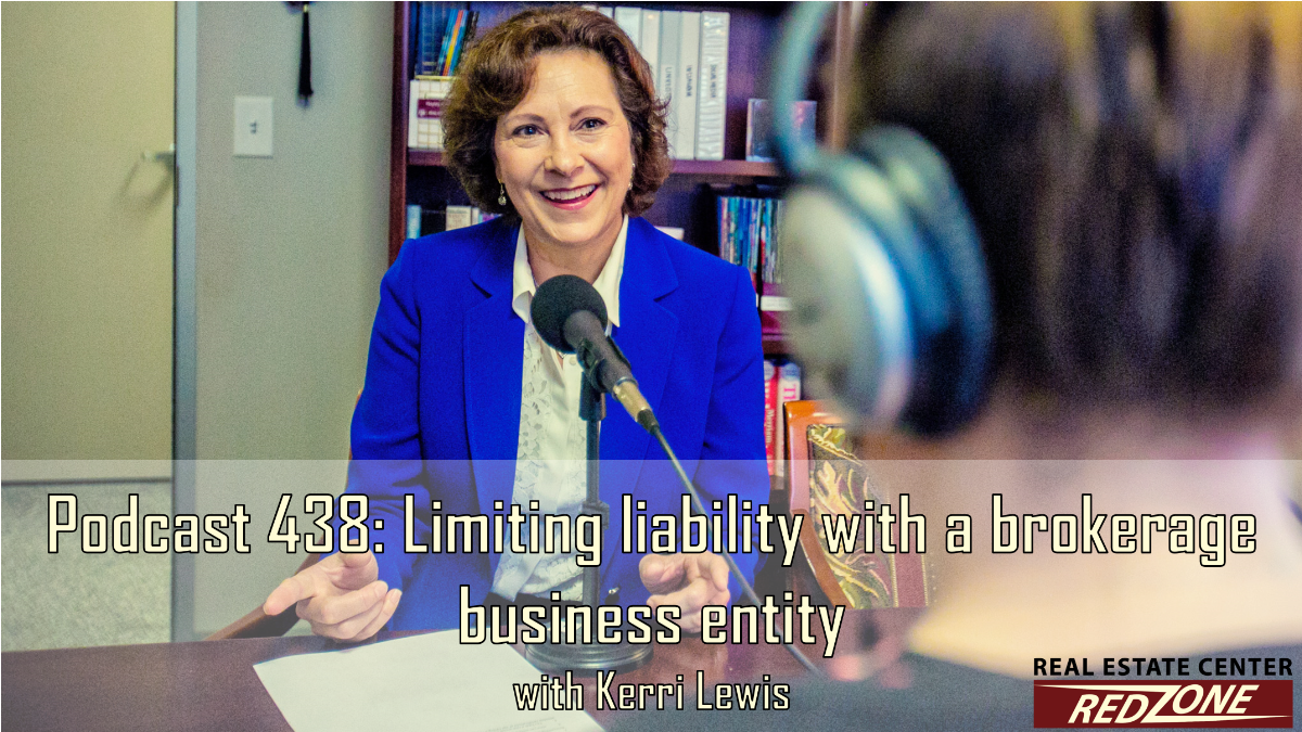 Podcast 438: Limiting liability with a brokerage business entity