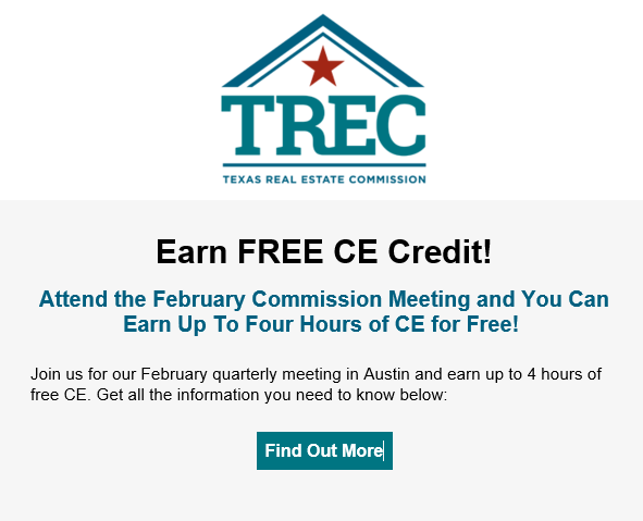 Earn FREE CE Credit! Attend the February Commission Meeting and You Can Earn Up To Four Hours of CE for Free!  Join us for our February quarterly meeting in Austin and earn up to 4 hours of free CE. Get all the information you need to know below: