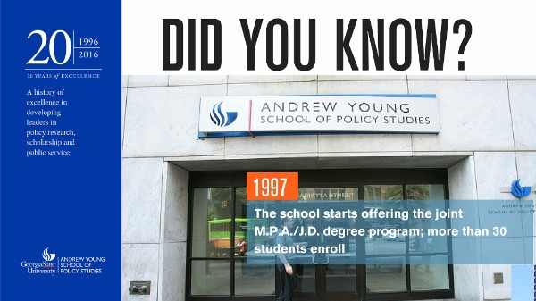 Did you know? In 1997, the school started offering the joint MPA/JD degree program; more than 30 students enrolled that year.