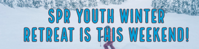 YOUTH WINTER RETREAT THIS WEEKEND