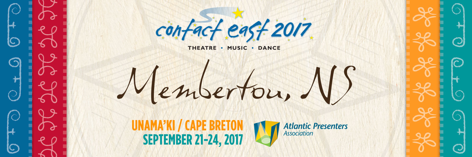 Contact East 2017 - Membertou, NS - September 21-24, 2017
