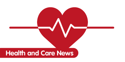 Health and Care News