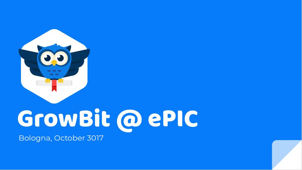GrowBit @ ePIC
