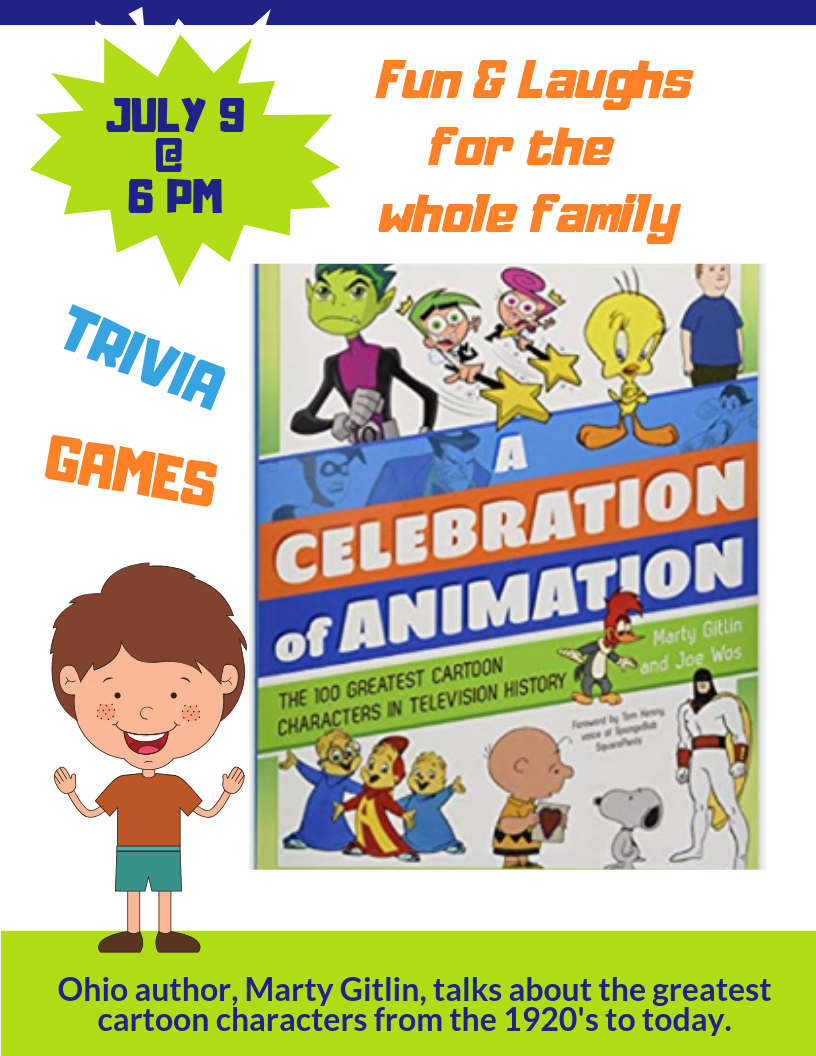 """Flyer with the Bookcover of """"A Celebration of Animation"""" showing Fun & Laughs for the whole family on July 9 at 8 pm"""