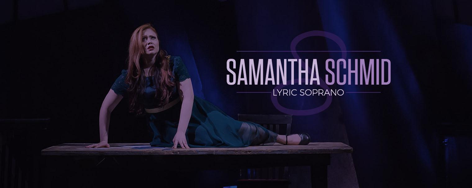 Samantha Schmid, lyric soprano / LyricMail