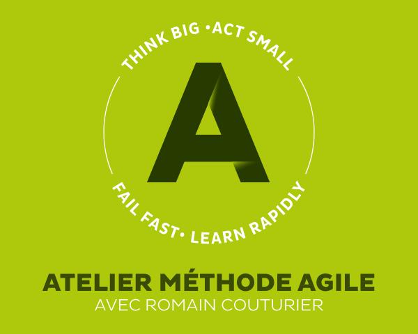 Atelier méthode Agile avec Romain Couturier