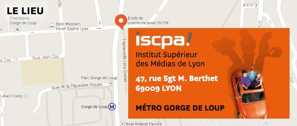 ISCPA de Lyon 47, rue Sergent Michel Berthet 69009 Lyon