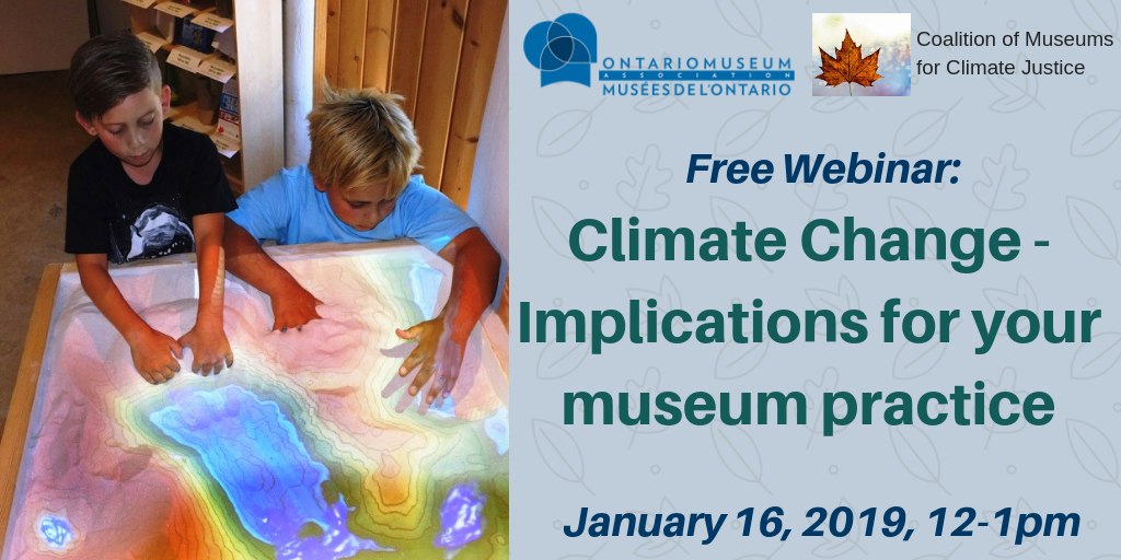 Free Webinar, Climate Change Implications for your museum practice