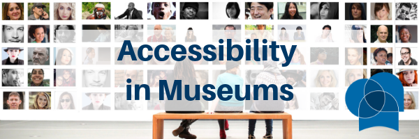 Accessibility in Museums