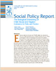 Report cover for The Biological Embedding of Child Abuse and Neglect