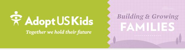 AdoptUSKids / Building Families