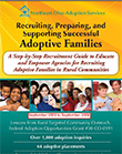 Recruiting, Preparing, and Supporting Successful Adoptive Families