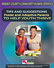 Tips and Suggestions - Foster and Adoptive Parents to Help Youth Thrive cover