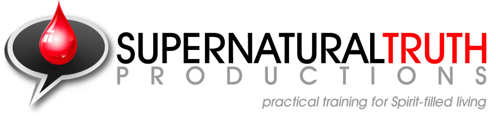 Supernatural Truth Productions - Practical Training for Spirit-filled Living