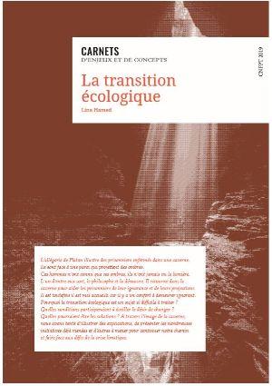 La transition écologique : carnets d'enjeux et de concepts