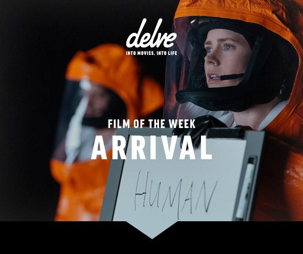 Film of the Week | Arrival