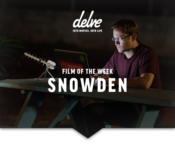 Film of the Week | Snowden
