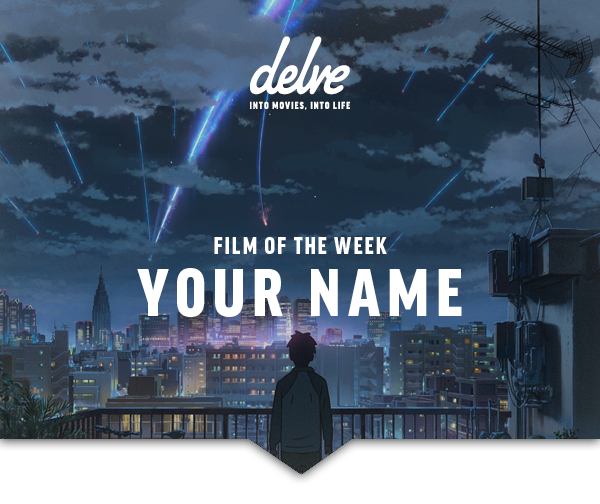 Film of the Week | Your Name