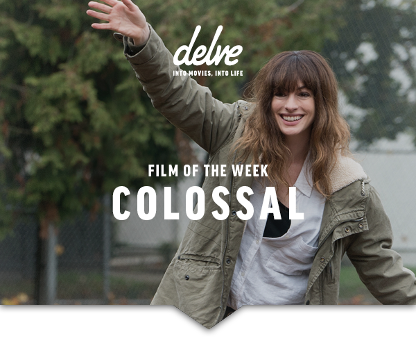 Film of the Week | Colossal