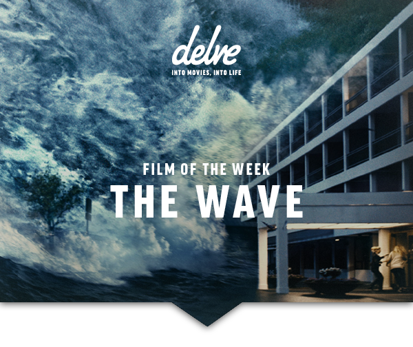 Film of the Week | The Wave