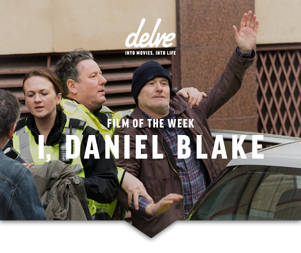Film of the Week | I, Daniel Blake