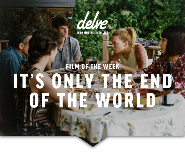 Film of the Week | It's Only the End of the World