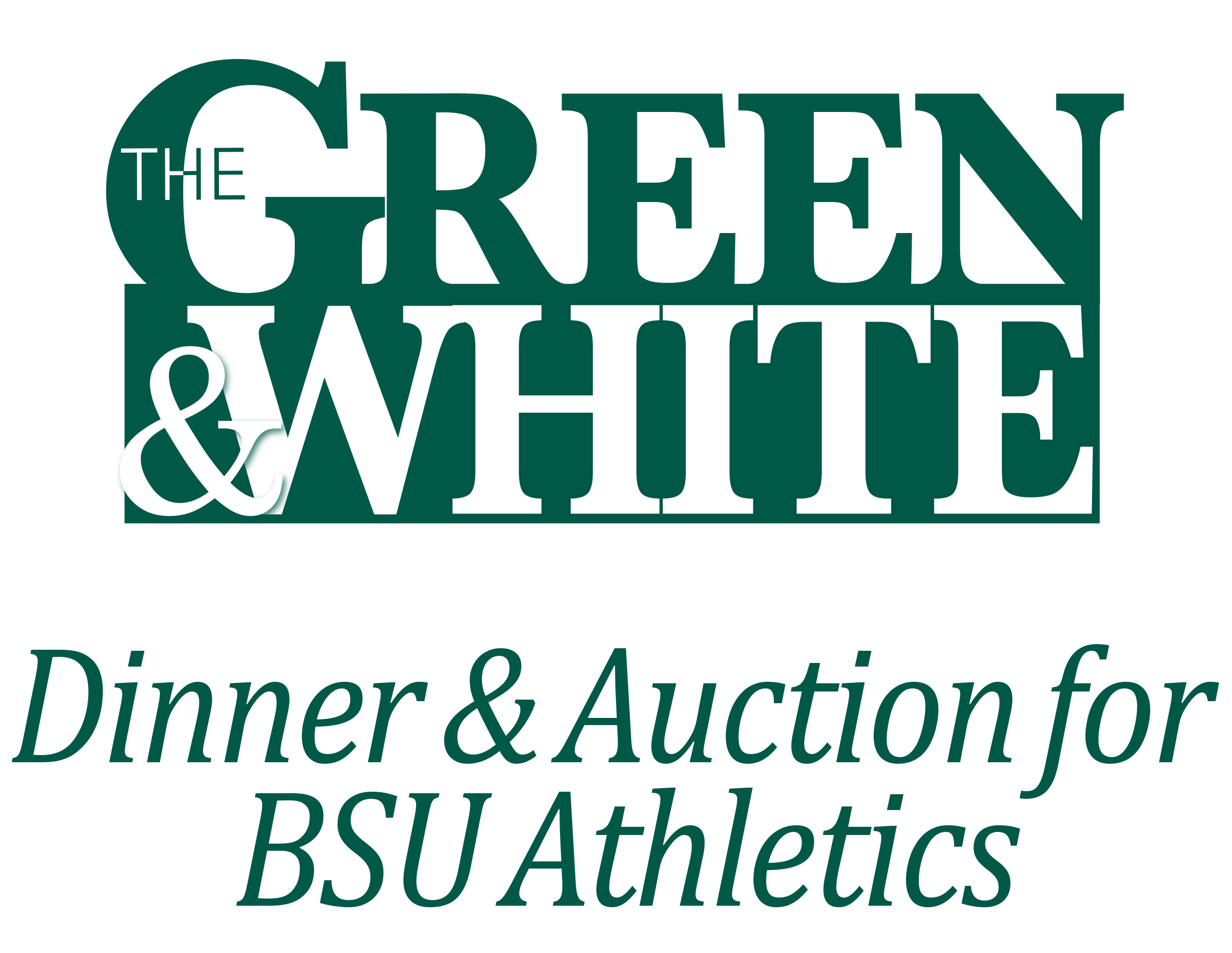 Logo: The Green and White Dinner and Auction for BSU Athletics