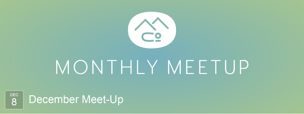 Monthly MeetUp December 8th