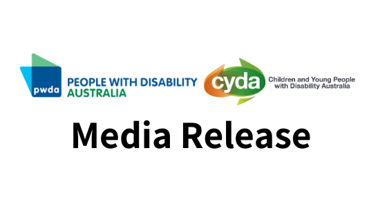 "Logos of People with Disability Australia and Children and Young People with Disability, followed by the text ""Media Release"""