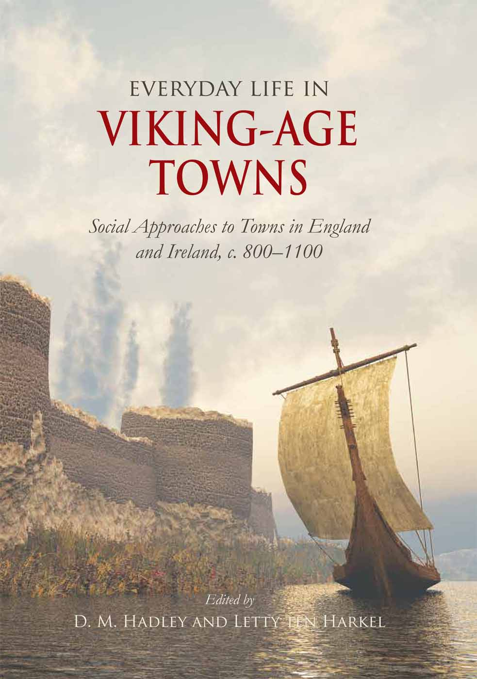 Everyday Life in Viking Towns